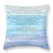 Desiderata Throw Pillow