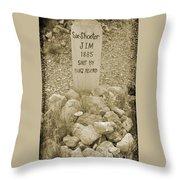 Died 1885 Tomstone Arizona Throw Pillow