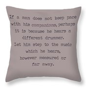 Different Drummer Throw Pillow