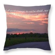 Do Not Be Afraid Throw Pillow