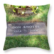 Don Knotts Grave Throw Pillow
