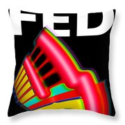 Dont Fight The Fed Throw Pillow