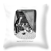 Don't Just Stand There - Get Witnesses! Throw Pillow by Sydney Hoff