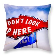 Don't Look Up Here Crab Cooker Sign Photo Throw Pillow