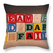 Dream Big And Dare To Fail Throw Pillow