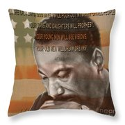 Dream Or Prophecy - Dr Rev Martin  Luther King Jr Throw Pillow by Reggie Duffie