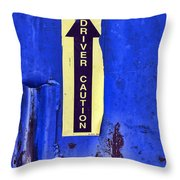 Driver Caution Throw Pillow