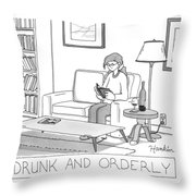 Drunk And Orderly -- A Woman Reads A Book Throw Pillow