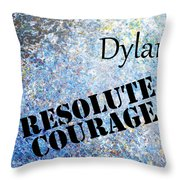 Dylan - Resolute Courage Throw Pillow