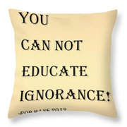 Educate Quote In Sepia Throw Pillow