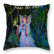 Ella Rose-courage Lights The Way Throw Pillow