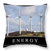 Energy Inspirational Quote Throw Pillow
