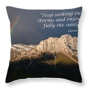Enjoy The Sunlight Throw Pillow
