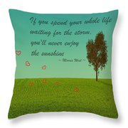 Enjoy The Sunshine Throw Pillow