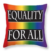 Equality Rainbow Throw Pillow
