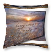Every Morning Brings A New Beginning II Throw Pillow
