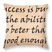 Every Success Throw Pillow