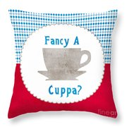 Fancy A Cup Throw Pillow