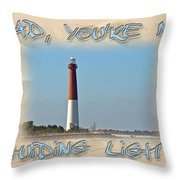 Father's Day Greetingcard - Guiding Light Throw Pillow