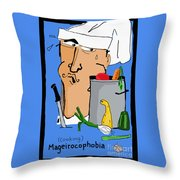 Fear Of Cooking Throw Pillow