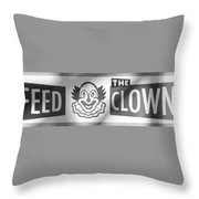 Feed The Clown In Black And White Throw Pillow