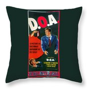 Film Noir Edmund O'brien D.o.a. 1949 Poster Color Added 2008 Throw Pillow