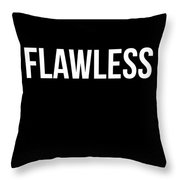 Flawless Poster Throw Pillow by Naxart Studio