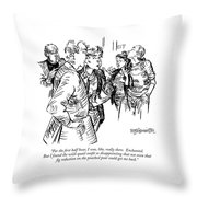 For The First Half Hour Throw Pillow
