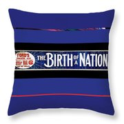Ford's Theater  Ad Baltimore The Birth Of A Nation March 6 1915 Color Added 2013 Throw Pillow