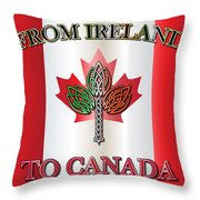 From Ireland To Canada Throw Pillow