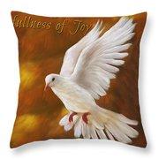 Fullness Of Joy Throw Pillow