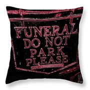 Funeral Sign Throw Pillow