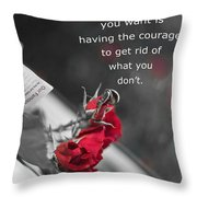 Getting What You Want Throw Pillow