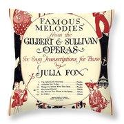 Gilbert And Sullivan Operas Throw Pillow