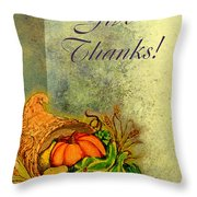 Give Thanks I Throw Pillow
