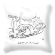 Glass You Need To Talk To The Cops Throw Pillow