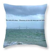 God Calms The Storm Throw Pillow