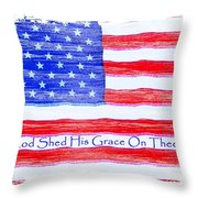 God Shed His Grace On Thee Throw Pillow