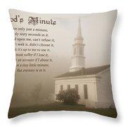 God's Minute Throw Pillow