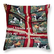 Good Friends Are Like Quilts Throw Pillow