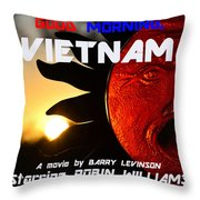 Good Morning Vietnam Movie Poster Throw Pillow