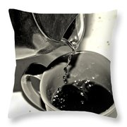 Good To The Last Drop Throw Pillow