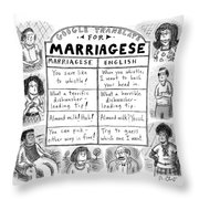 Google Translate For Marriagese -- Translated Throw Pillow