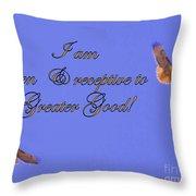 Greater Good Throw Pillow