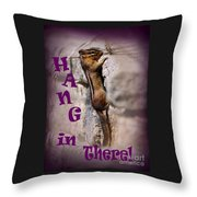 Hang In There Chipmunk Throw Pillow