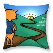 Happiness Is Before You Throw Pillow