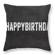 Happy Birthday Card- Greeting Card Throw Pillow