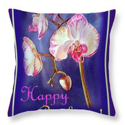 Happy Birthday Orchid Throw Pillow