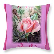 Happy Birthday Pink Rose  Throw Pillow