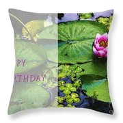 Happy Birthday Water Lily Throw Pillow